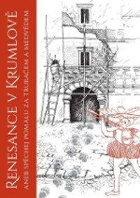Renaissance in Krumlov